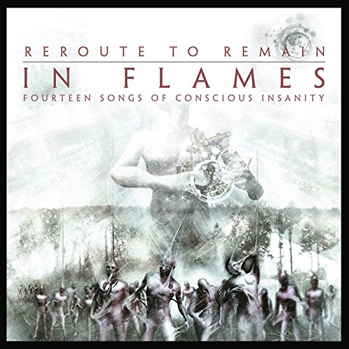 Reroute To Remain / In Flames