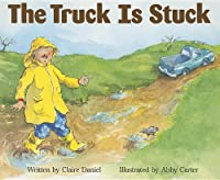 Ready Readers, Stage Zero, Book 45, the Truck Is Stuck, Single Copy (Celebration Press Ready Readers)