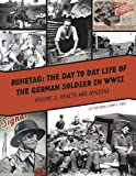 Ruhetag The Day-to-Day Life of the German Soldier in WWII: Health and Hygiene