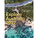 Explore Australia 2022: Australia's Essential Travel Guide