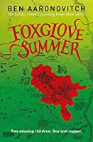 Foxglove Summer: The Fifth PC Grant Mystery by NA(1905-07-04)