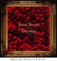 Chronology 2005 - 2010 by Sound Horizon (2012-04-13)