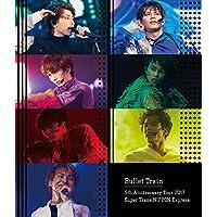Bullet Train 5th Anniversary Tour 2017 Super Trans NIPPON Express 日本武道館