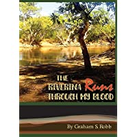 The Riverina Runs Through My Blood (English Edition)