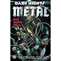 Dark Nights: Metal: Dark Knights Rising (Dark Nights: Metal: Dark Knight Rising)