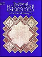 Traditional Hardanger Embroidery (Dover Needlework Series)