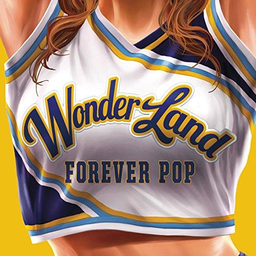 WonderLand 3: Forever Pop [Exp...