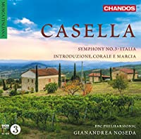 Casella Orchestral Works Vol. 3