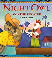 Night Owl & The Rooster - Pbk (Legends of the World)