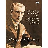 Ravel: Le Tombeau De Couperin/Valses Nobles Et Sentimentales in Full Score