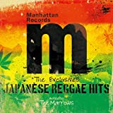 Manhattn Records The Exclusives Japanese Reggae Hits mixed by The Marrows