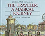 The Traveler: A Magical Journey