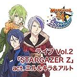 ピタゴラス スペクタクルツアー ライブ Vol.2 「STARGAZER Z」 act.エル&キラ&アルト