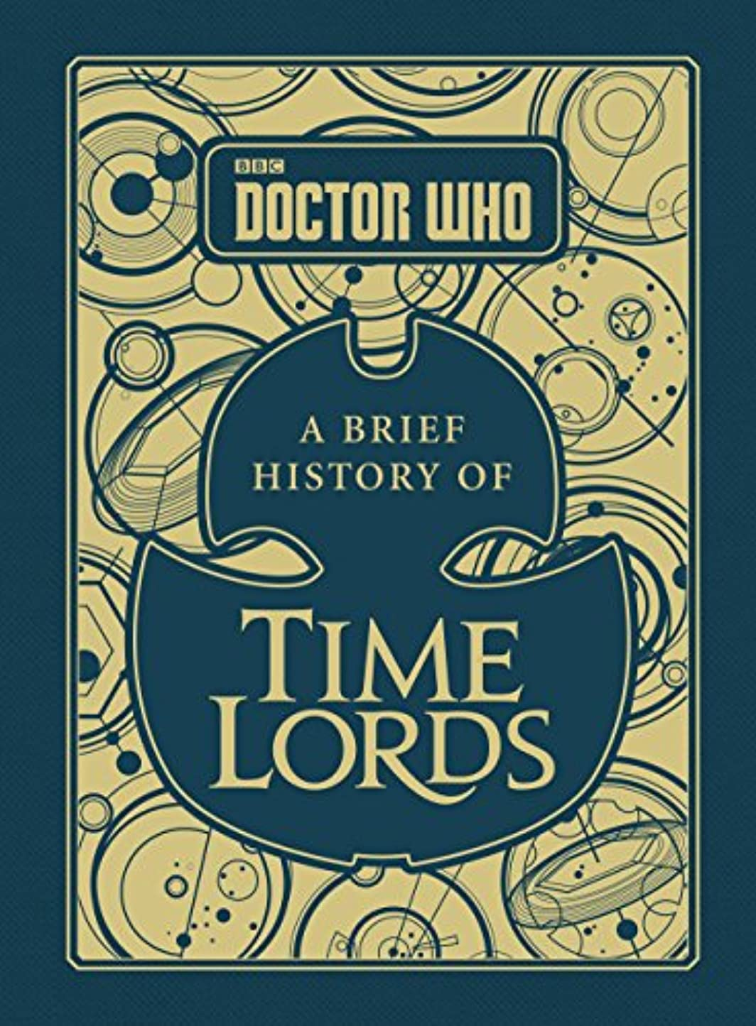 Doctor Who: A Brief History of Time Lords (Dr Who) (English Edition)