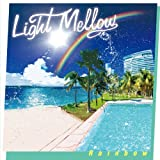 Light Mellow ~ Rainbow