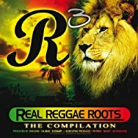 Real Reggae Roots: The Compilation