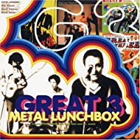Metal Lunchbox by Great 3 (2007-11-28)