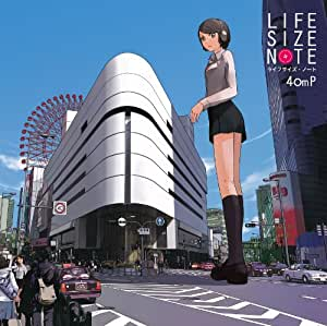 LIFE SIZE NOTE -40mP-