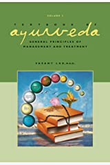 Textbook of Ayurveda, Volume Three: General Principles of Management and Treatment: 3 Hardcover