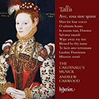 Tallis:Ave Rose Sine Spinis [The Cardinall's Musick, Andrew Carwood] [HYPERION: CDA68076] by The Cardinall's Musick