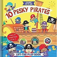 10 Pesky Pirates: A Lift-the-flap Book
