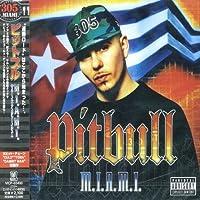 M.I.a.M.I. (+Bonus) by Pitbull (2006-12-20)