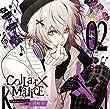 Collar×Malice Character CD vol.2 岡崎 契(初回限定盤)