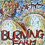 Burning Farm (焼畑農業のうた)