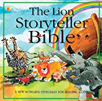 The Lion Storyteller Bible (Read-aloud S.)