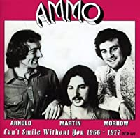 Cant Smile Without You 1966-77 by ARNOLD / MARTIN / MORROW (2012-01-24)
