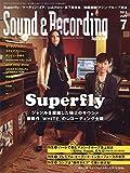 Sound & Recording Magazine (サウンド アンド レコーディング マガジン) 2015年 7月号 [雑誌]