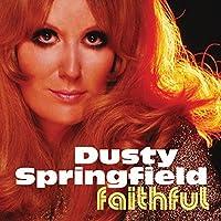 Faithful by Dusty Springfield (2015-02-01)