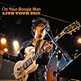 I'm Your Boogie Man LIVE TOUR 2017 画像
