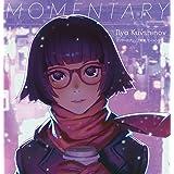 イリヤ・クブシノブ画集 MOMENTARY