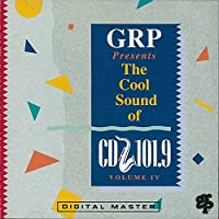 Grp & Wqcd: Cool Sounds of CD 101.9 Volume 4