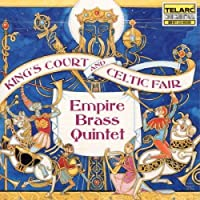 King's Court and Celtic Fair by Empire Brass Quintet (1996-04-01)