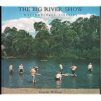 The Big River Show: Murrumbidgee Riverine