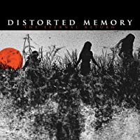 The Eternal Return by Distorted Memory (2013-05-03)