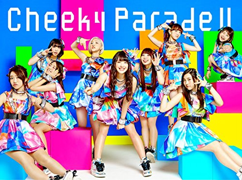 Cheeky Parade II(CD+Blu-ray)