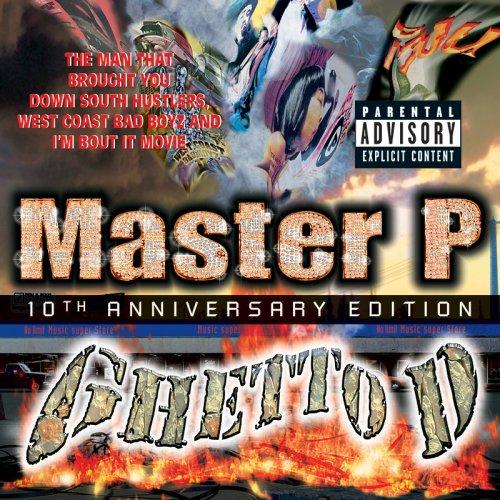 Ghetto D 10th Anniversary Edition (Bonus CD)