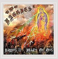 Raggies III: Madre De Dios
