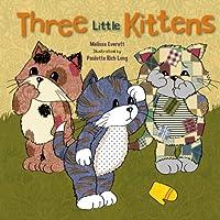 Three Little Kittens (Re-Versed Rhymes)