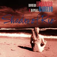 Shades of Rio by Romero Lubambo (1993-01-18)