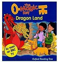 The Magic Key: Dragon Land (The Magic Key Story Books)