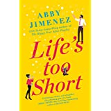 Life's Too Short: the most hilarious and heartbreaking read of 2021
