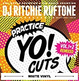 Practice Yo! Cuts v1 and v2 remixed 7 inch