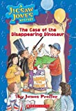 The Case of the Disappearing Dinosaur (Jigsaw Jones Mystery)
