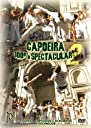 Capoeira 100 Spectacular 2 With the Capoeira DVD Import