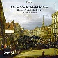 ヨハン・マルティン・フリードリヒ・ニスレ:管楽器を含む室内楽作品集(Johann Martin Friedrich Nisle:Octet / Septet / Quintet)