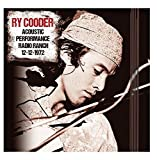 Acoustic Performance Radio Ranch 12th December 1972 by Ry Cooder